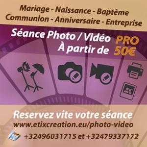 Service photo et vidéo pour mariage, baptême, communion, anniversaire. Luxembourg, Arlon, Virton